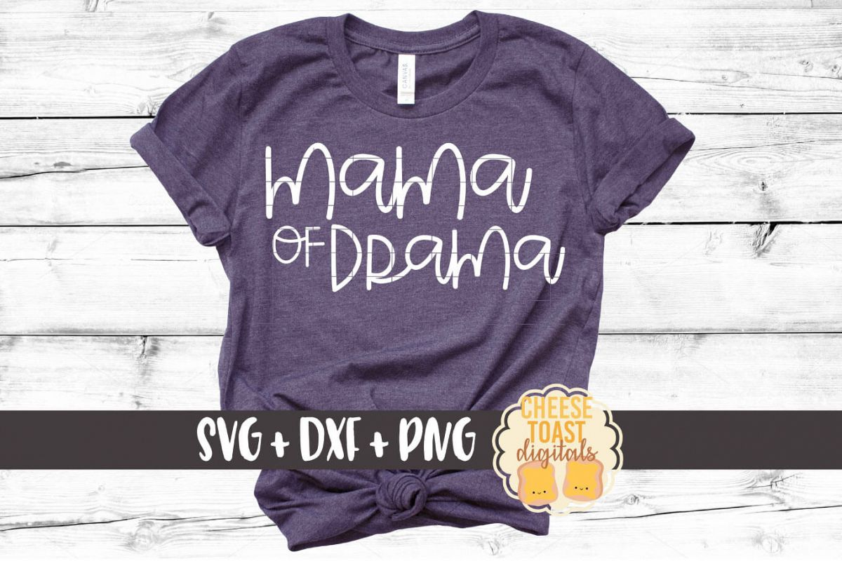 Mama of Drama - Mom SVG PNG DXF Cut Files example image 1