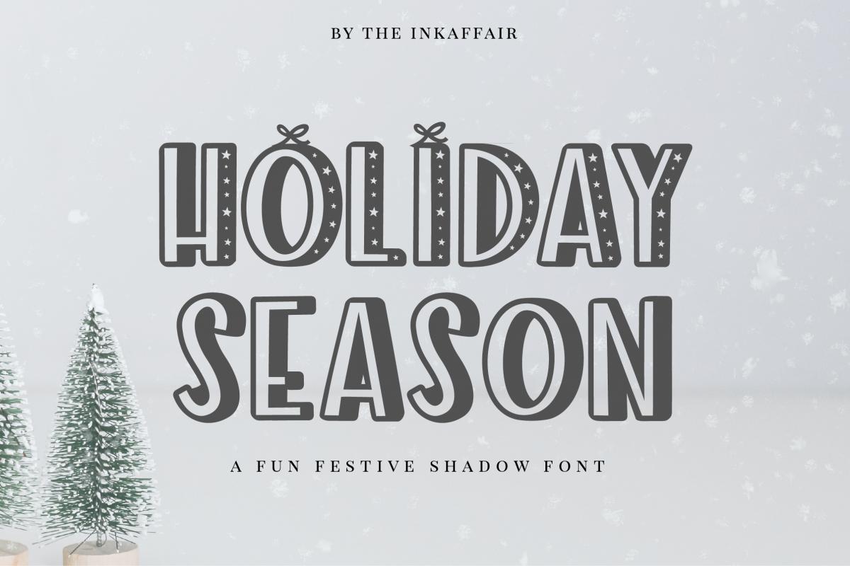 Holiday Season - a festive shadow font example image 1