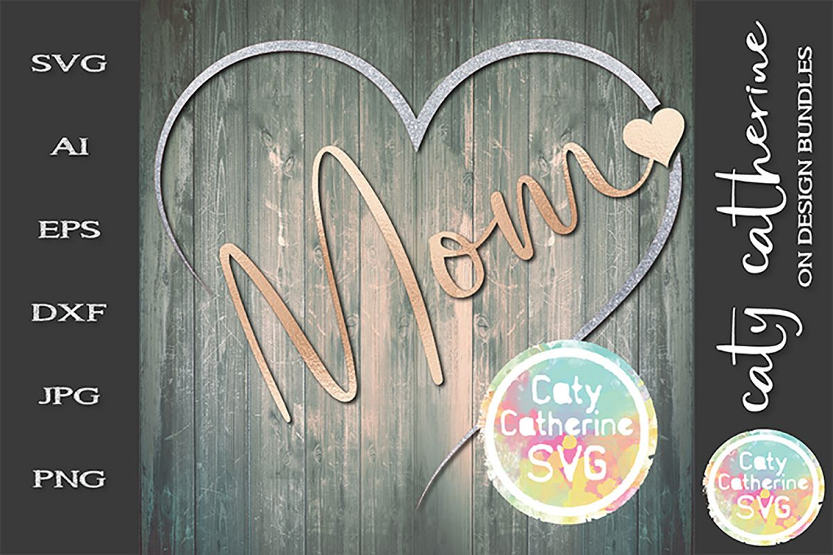 Mom Remembrance Heart SVG Cut File example image 1
