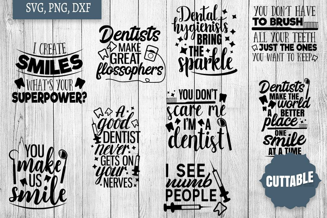 Dentist Bundle cut files, Dentistry Quote SVGs example image 1