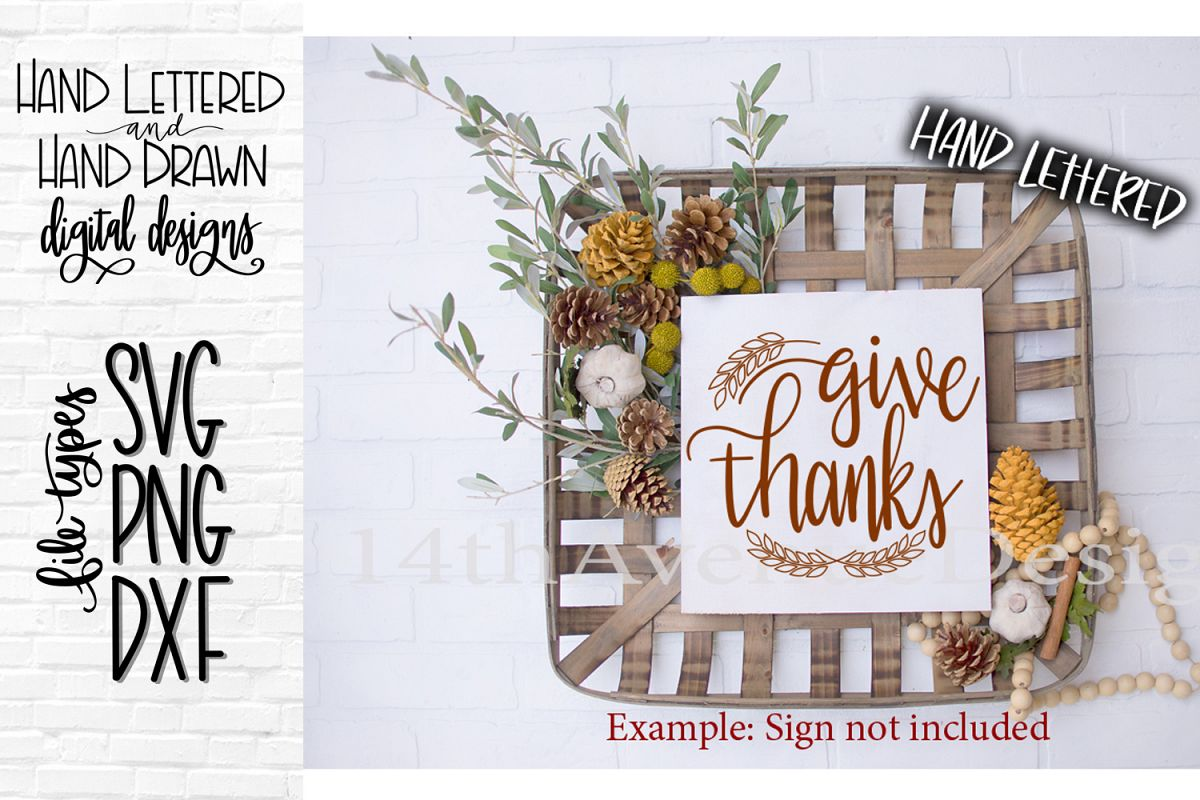 Give Thanks SVG, Thanksgiving SVG, Hand Lettered SVG, DXF, P example image 1