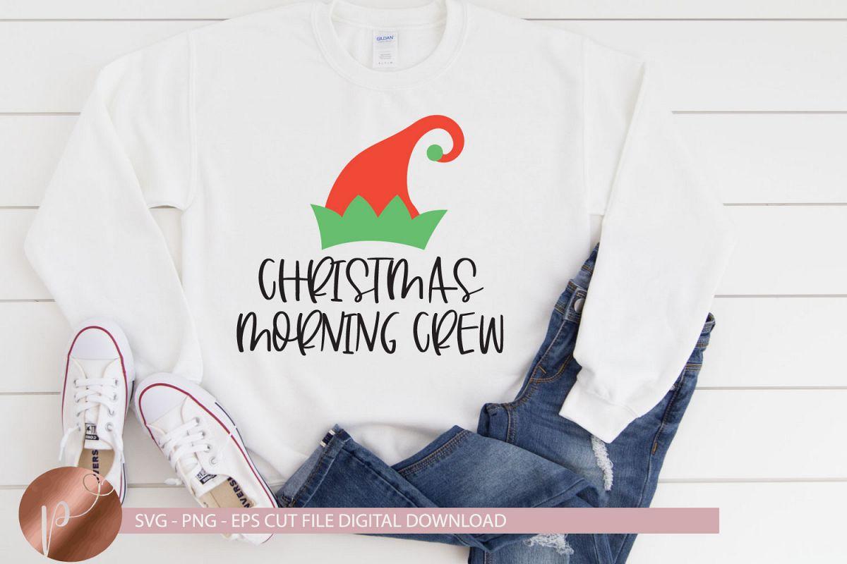 Christmas Morning Crew Svg, Elf Shirt Design, Cricut Files example image 1