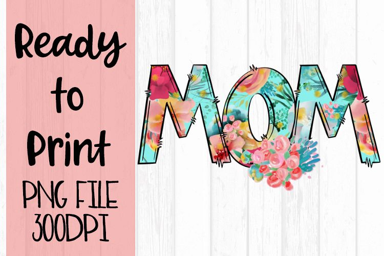 Bright Floral Mom Ready to Print example image 1
