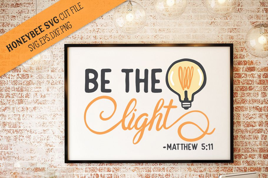 Be The Light Scripture SVG cut file example image 1