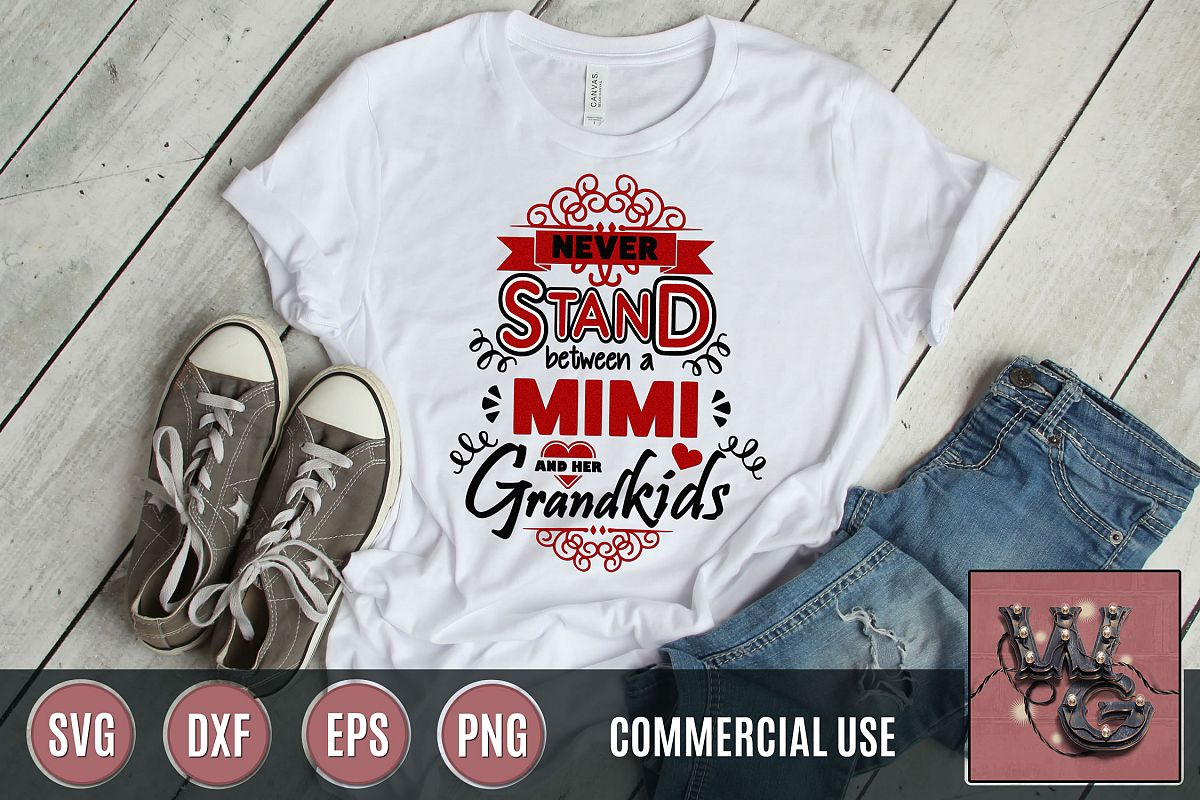 Never Stand Mimi Grandkids SVG DXF PNG EPS Comm example image 1