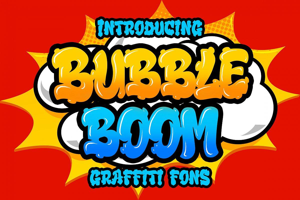 Download Bubble Boom - Graffiti Font (405156) | Regular | Font Bundles