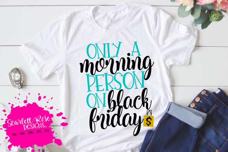 Only a Morning Person on Black Friday SVG - Black Friday SVG example image 1