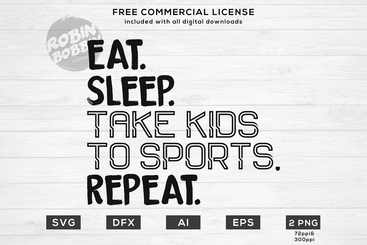 Eat, Sleep, Take Kids to Sport, Repeat Design for T-Shirt example image 1
