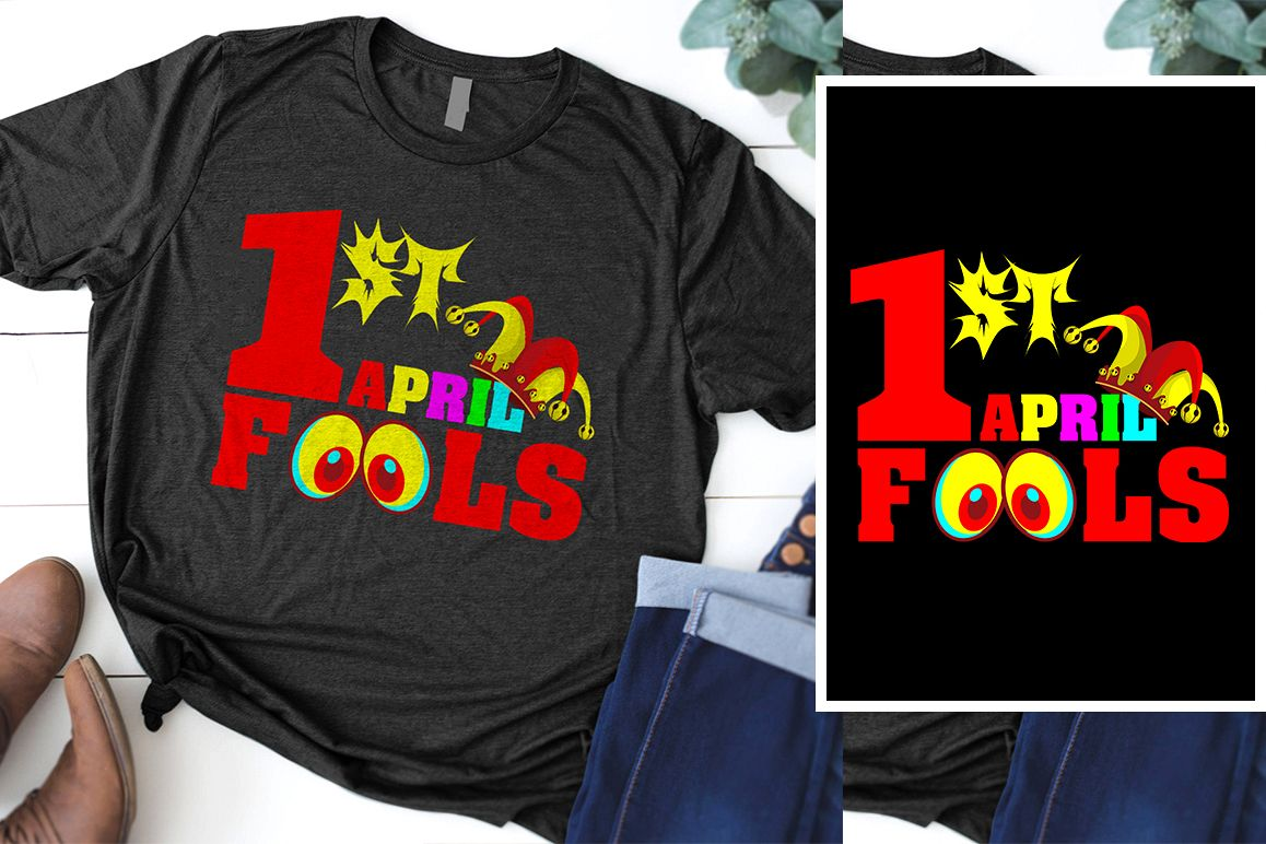 1st April Fools T-Shirt Design example image 1