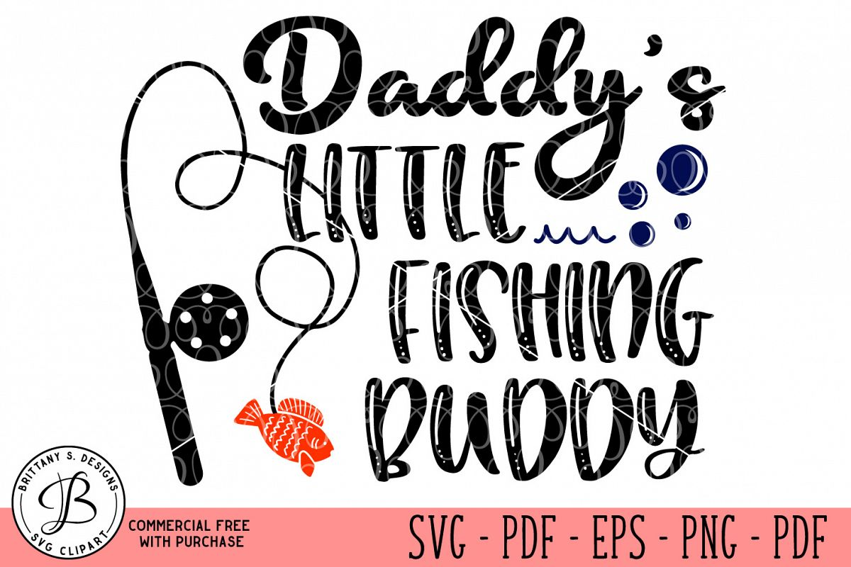 Daddy's Little Fishing Buddy  example image 1