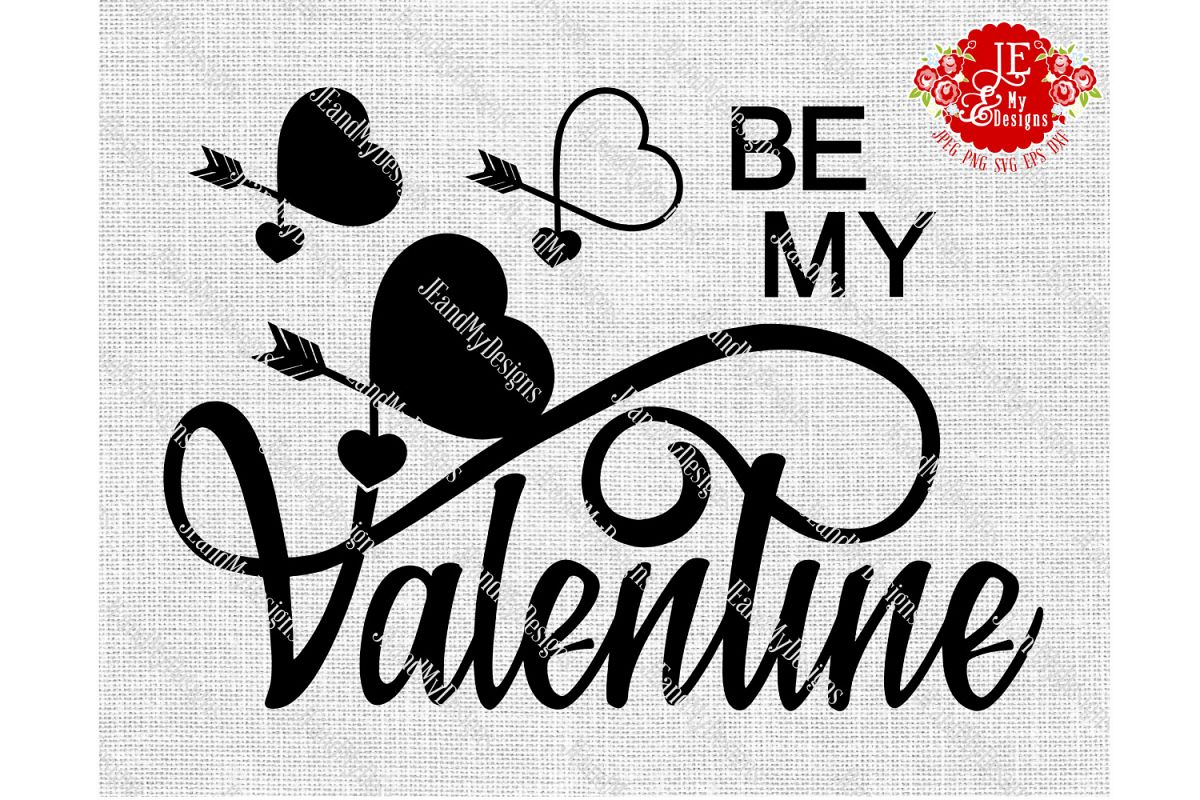 BE MY Valentine JPEG, PNG, SVG, DXF, EPS example image 1