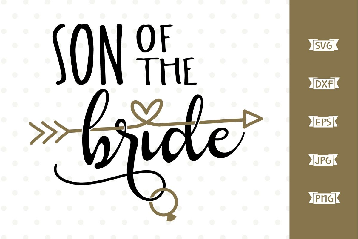 Son of the Bride SVG file example image 1