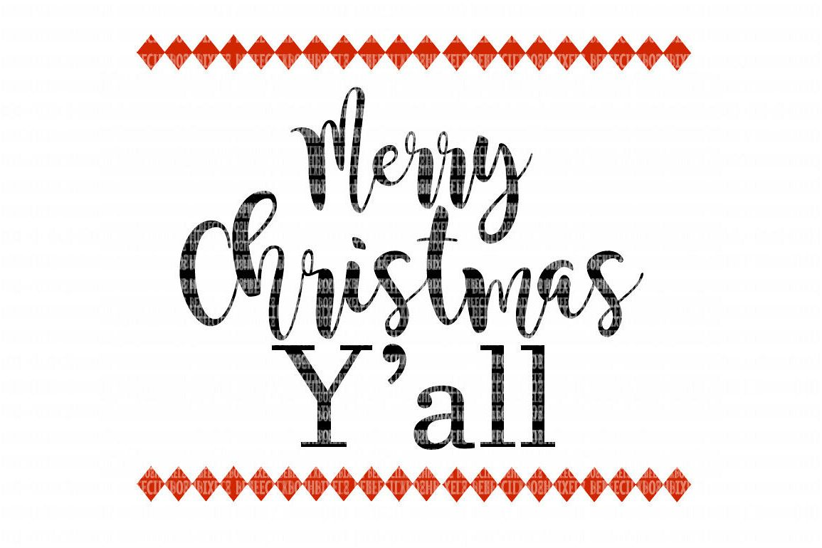 merry christmas yall svg files for cricut design space and silhouette studio svg for