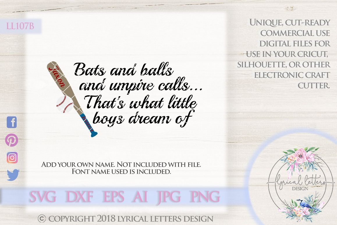 Bats and Balls and Umpire Calls That's What Little Boys Dream Of Cutting File LL107B  SVG DXF EPS AI JPG PNG example image 1