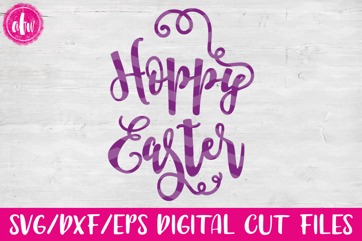 Hoppy Easter - SVG, DXF, EPS Cut Files example image 1