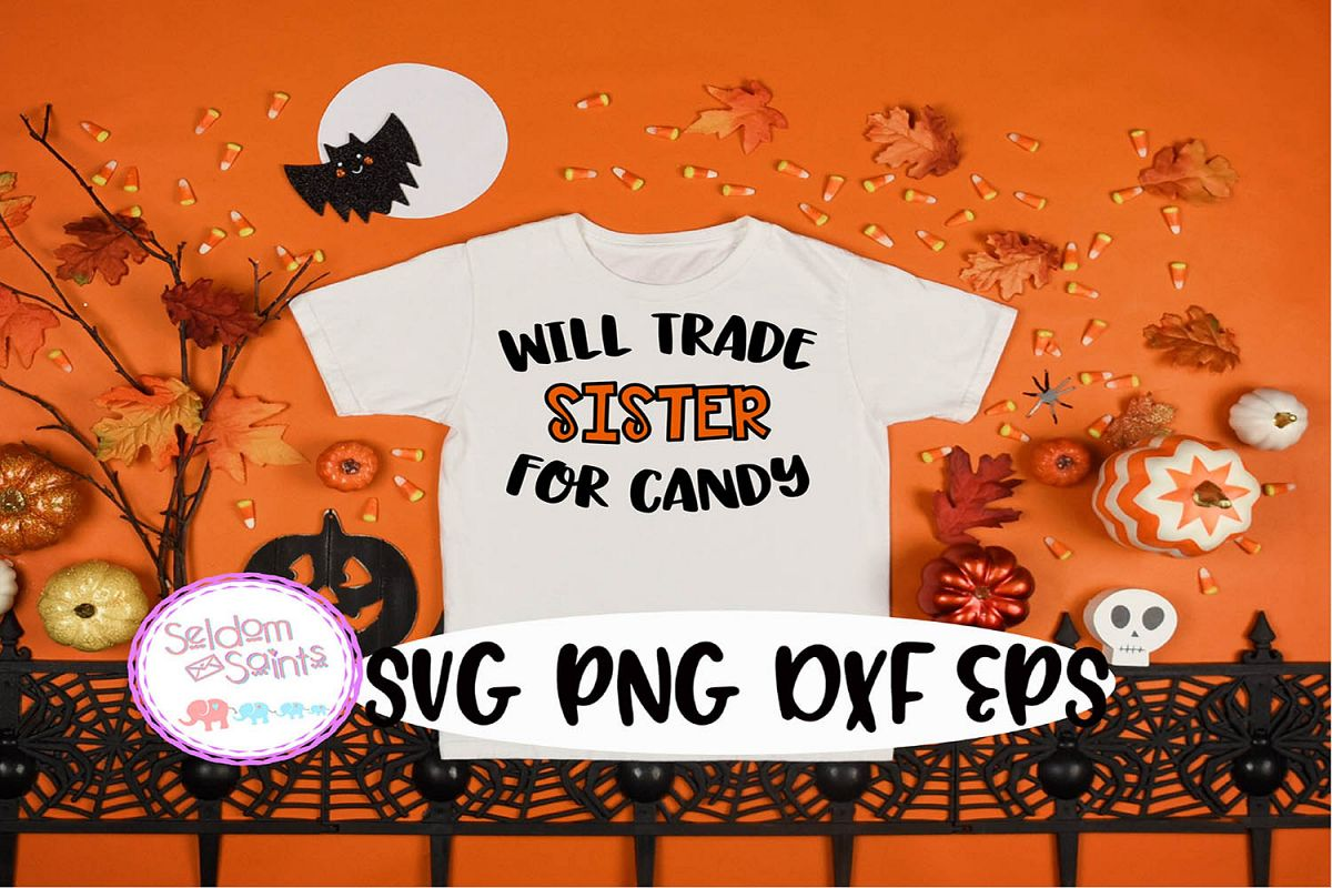 Will Trade Sister For Candy SVG PNG EPS DXF example image 1