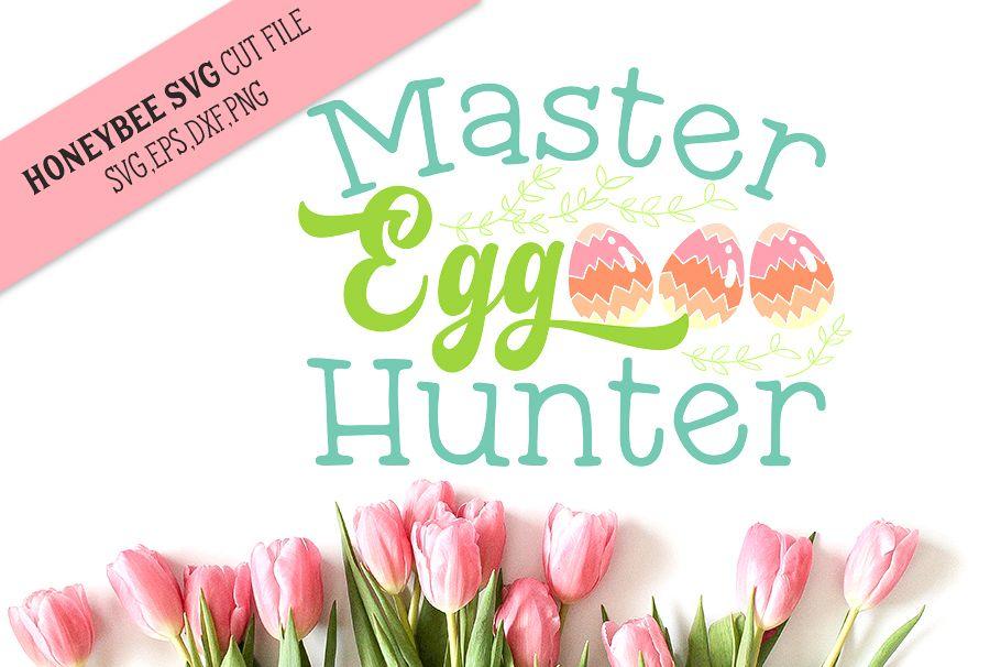 Master Egg Hunter SVG Cut File example image 1