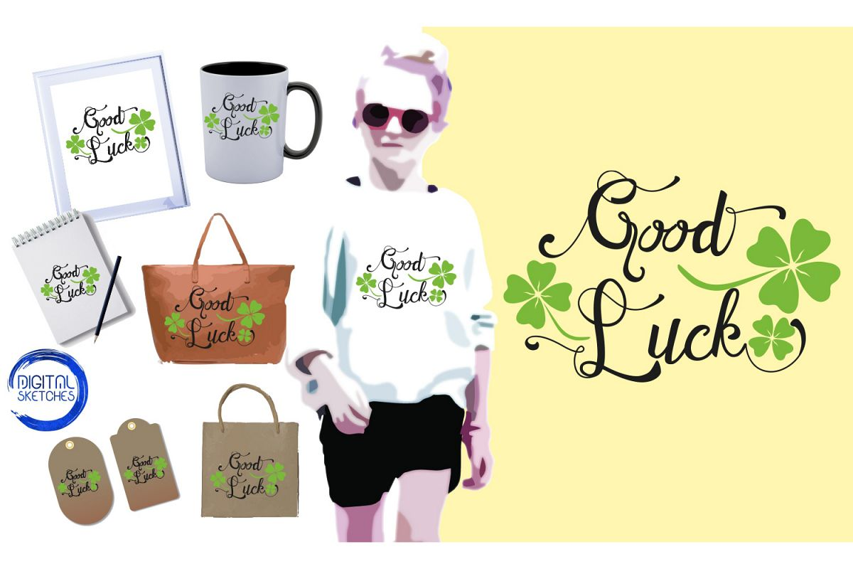 Saying Good Luck Cut File Vector Graphics Illustration example image 1