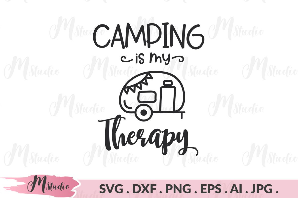 Camping is my therapy svg. example image 1