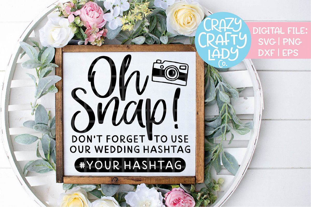 Oh Snap Wedding SVG DXF EPS PNG Cut File example image 1