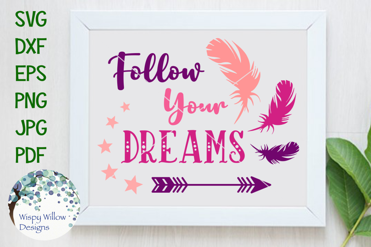 Follow Your Dreams | Inspiring Boho SVG Cut File example image 1