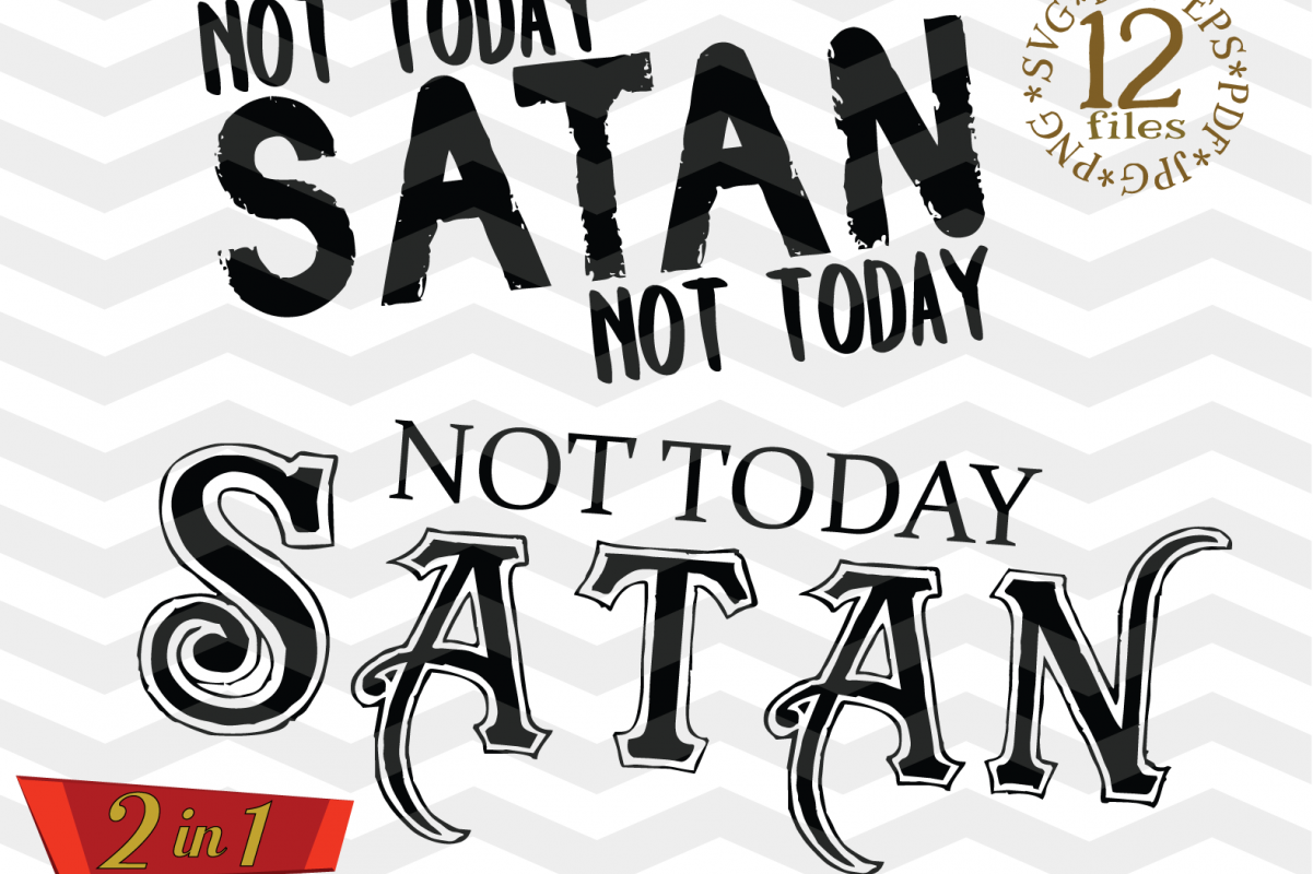 Not Today Satan SVG Cutting File -Not today Satan SVG file example image 1