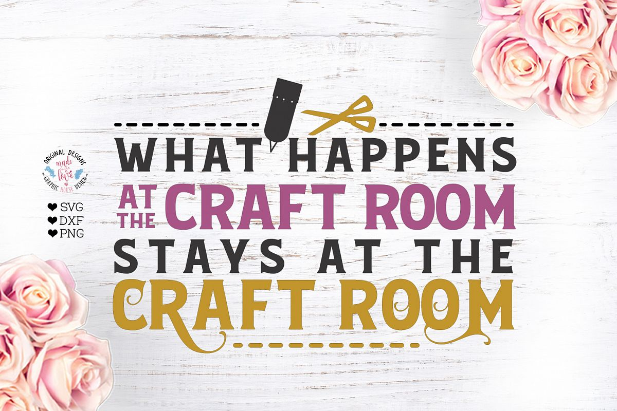 What Happens at the Craft Room Stays at the Craft Room example image 1