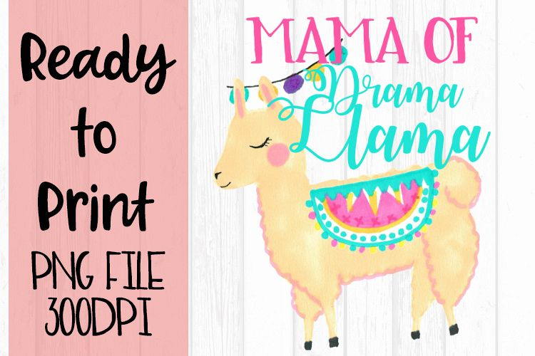 Mama of Drama Llama Ready to Print example image 1