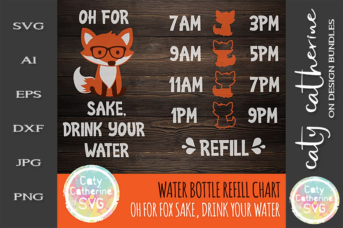 Oh For Fox Sake, Drink Your Water SVG Bottle Water Chart example image 1