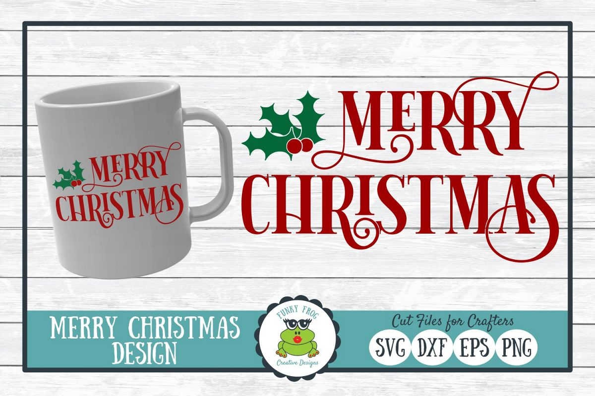 Merry Christmas, Winter Holiday SVG Cut File example image 1