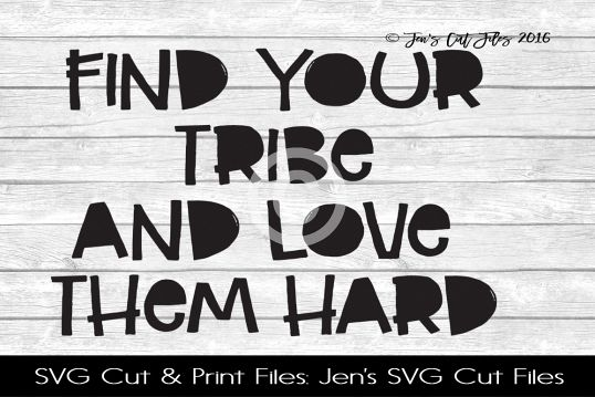 Find Your Tribe SVG Cut File example image 1
