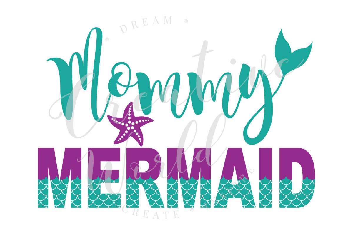 Mommy Mermaid SVG | Mermaid Birthday Girl svg example image 1