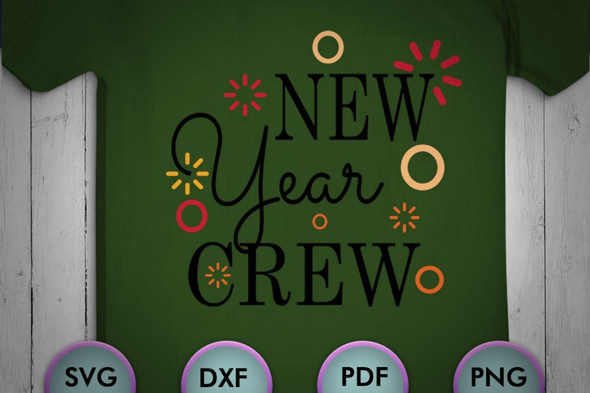 New Year Crew, christmas, Christmas Svg, Christmas Design example image 1