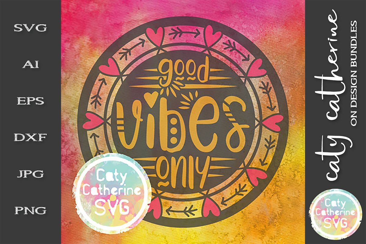 Good Vibes Only Boho SVG Cut File example image 1