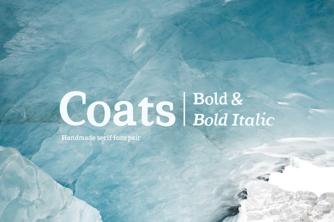 Coats Bold & Coats Bold Italic example image 1