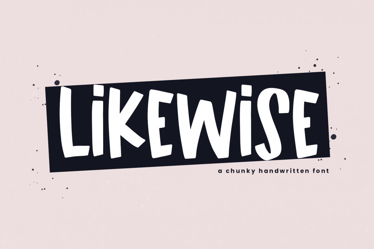 Likewise - A Quirky & Chunky Handwritten Font example image 1