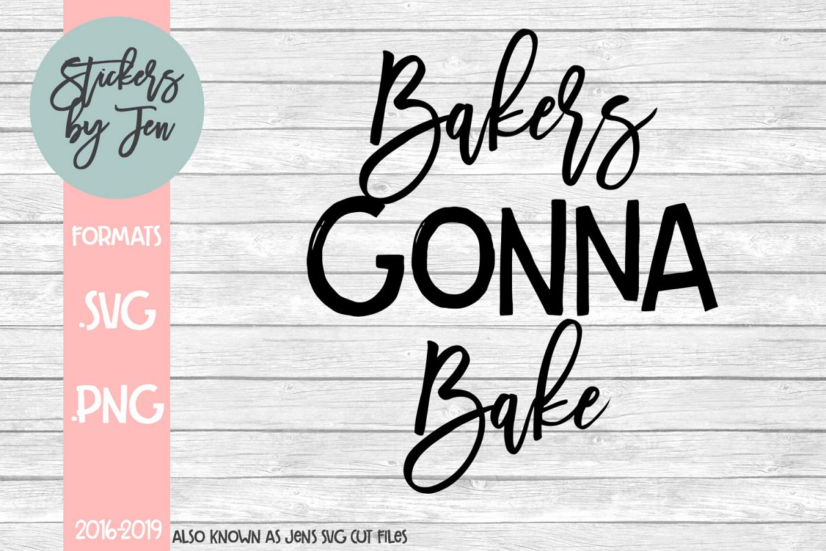 Bakers Gonna Bake SVG Cut File example image 1