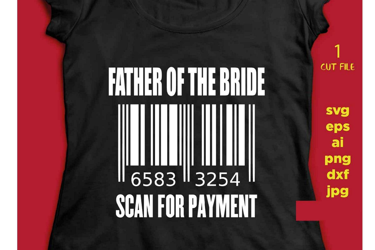 father of the Bride scan for payment svg file, DIY Bridal P example image 1