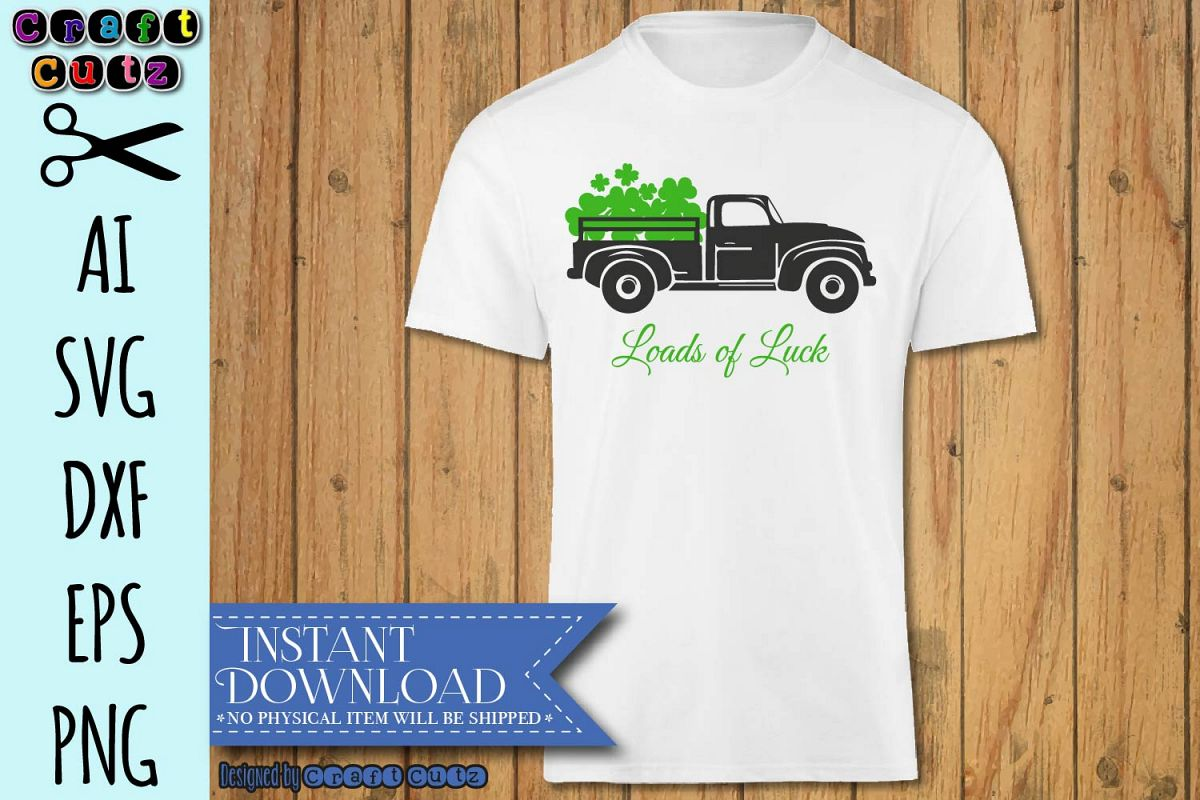 Loads of luck svg, St Patrick's day old Truck Svg example image 1