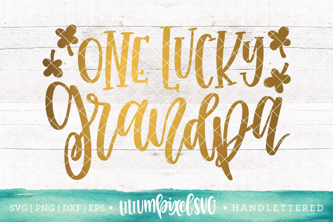 One Lucky Grandpa / SVG PNG DXF EPS file example image 1