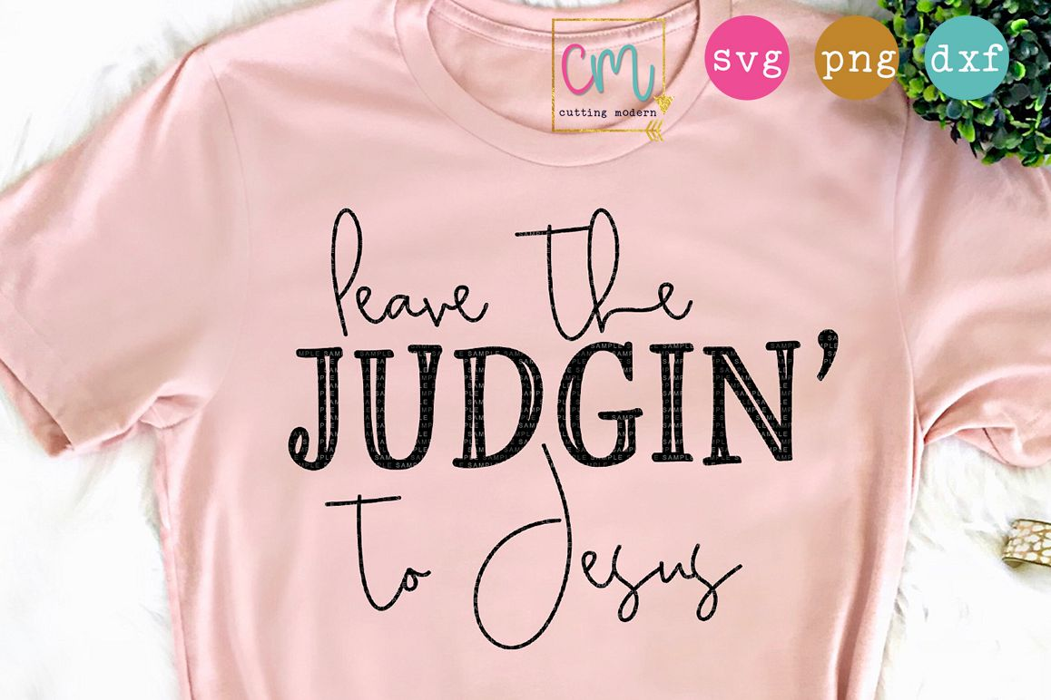 Leave The Judgin' To Jesus example image 1
