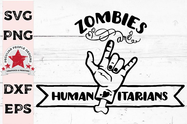 Zombies Are Humanitarians SVG, Funny Halloween cut file example image 1