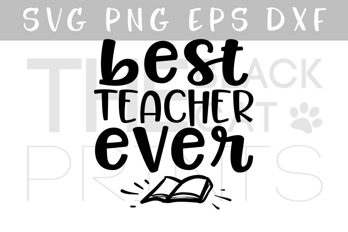 Best teacher ever SVG PNG EPS DXF Teacher SVG School svg dxf example image 1