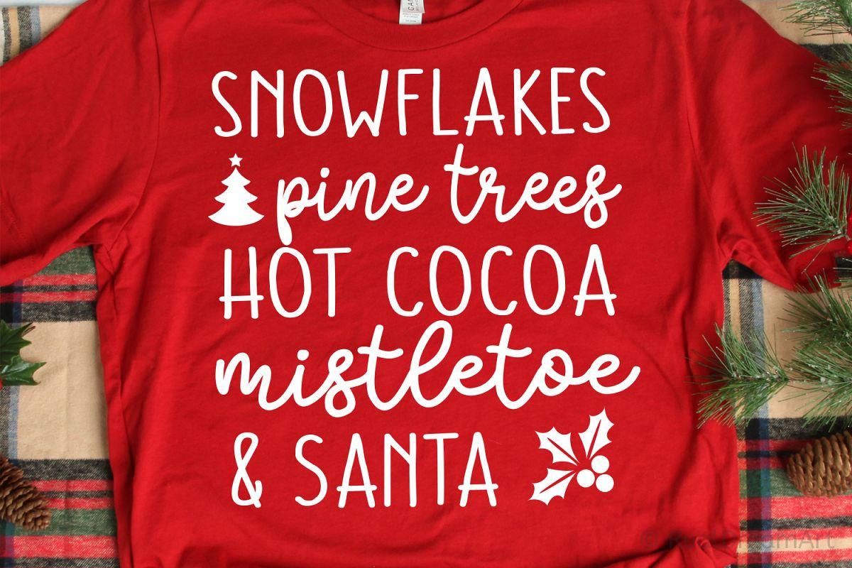 Snowflakes, Pine Trees, Hot Cocoa, Mistletoe & Santa SVG example image 1