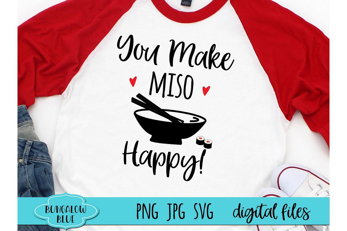 You Make Miso Happy Funny Valentine Digital Download SVG PNG example image 1