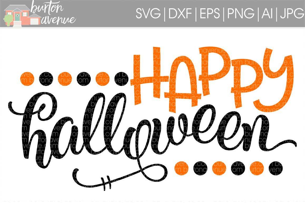 Happy Halloween W Dots Cut File Halloween Svg Dxf Eps Ai Jpg Png