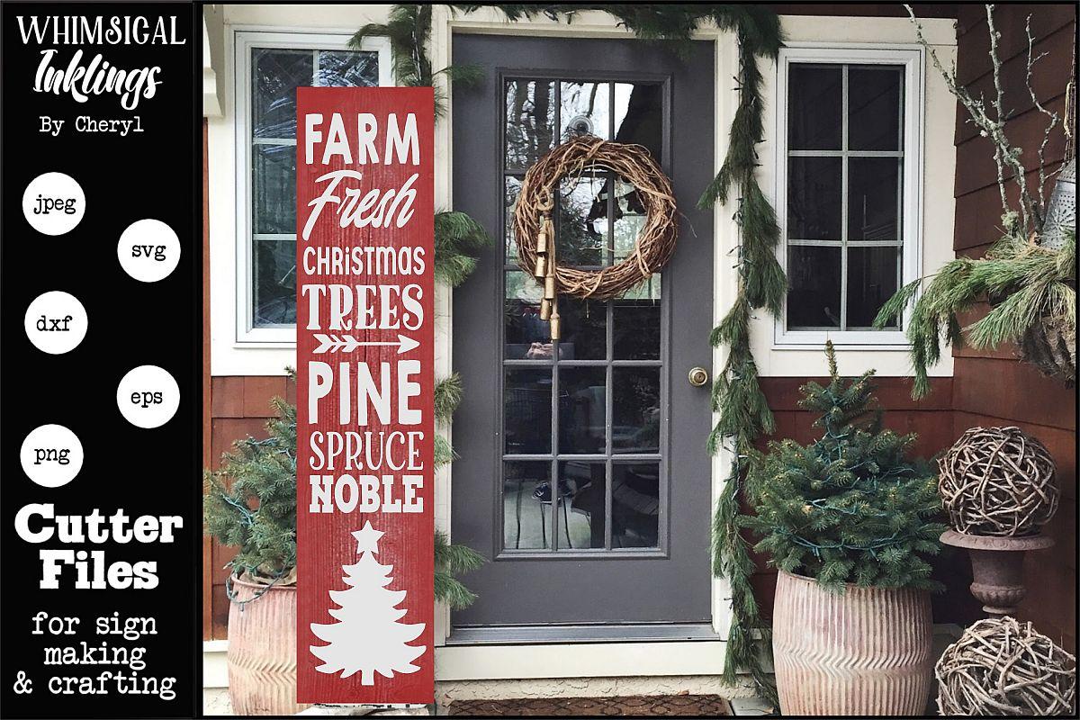 Farm Fresh Christmas Trees-Vertical SVG example image 1