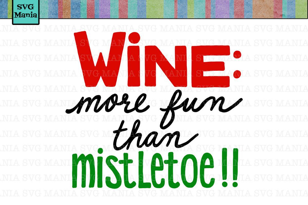 Wine and Mistletoe Christmas Wine Glass SVG, Wine SVG File example image 1