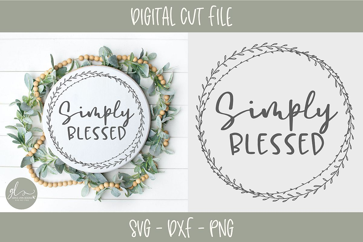 Simply Blessed - Digital Cut File - SVG, DXF & PNG example image 1