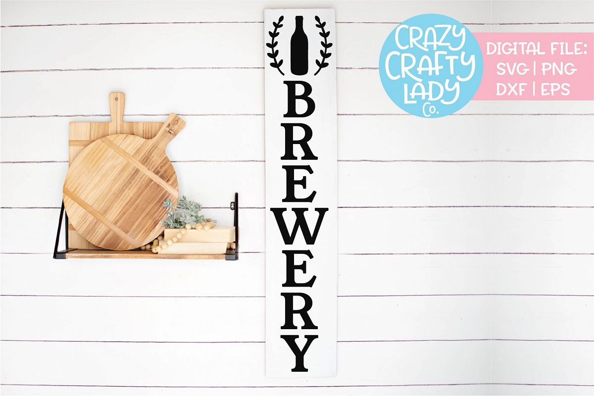 Vertical Brewery Sign Kitchen Beer SVG DXF EPS PNG Cut File example image 1